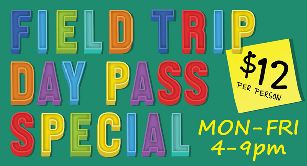 Field Trip Day Pass Special