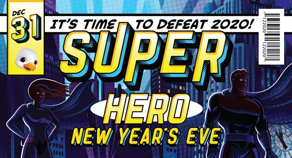Super Hero New Year's Eve