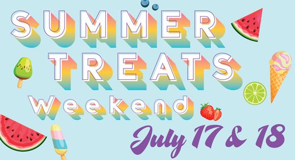 Summer Treats Weekend
