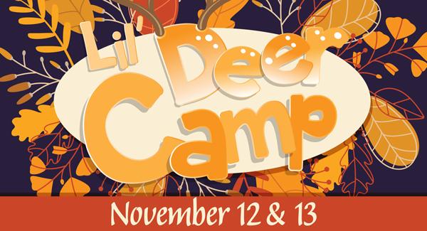 Lil' Deer Camp